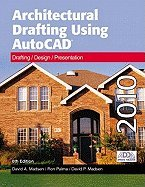 Architectural Drafting Using AutoCAD 2010 6TH EDITION ebook