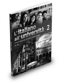 L'Italiano All'universita: Guida Per L'Insegnante 2 (Italian Edition)