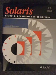Sunos 5.3 Writing Device Drivers/Book and Disk (SBus/SCSI Developer's Kit)