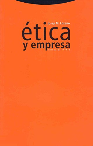 Etica y Empresa (Spanish Edition) by Trotta