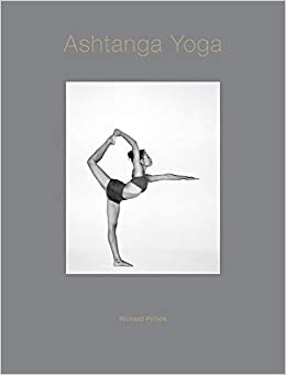 Ashtanga Yoga: Richard Pilnick: 9781781453674: Amazon.com: Books