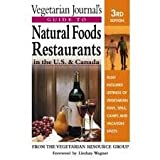 Vegetarian Journal's Guide to Natural Foods Restaurants in the U. S. and Canada, Vegetarian Resource Group Staff and Lindsay Wagner, 0895296543