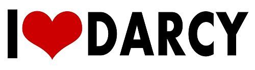 i Love Darcy STICKER DECAL VINYL BUMPER Cool Gift DÉCOR CAR TRUCK LOCKER WINDOW WALL NOTEBOOK