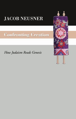 Confronting Creation: How Judaism Reads Genesis