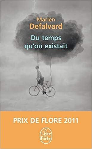 Du Temps Quon Existait By Marien Defalvard