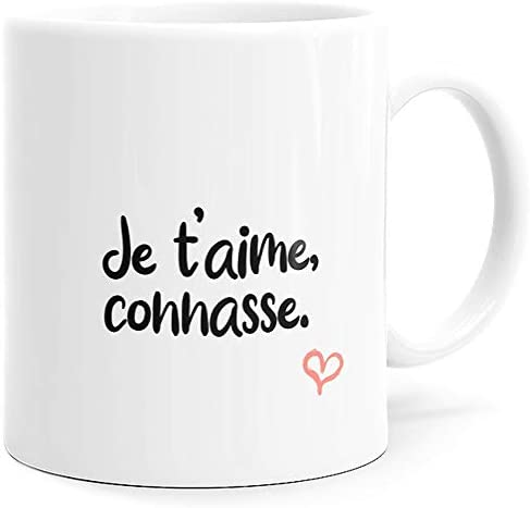 Mug Humour Je t'aime Connasse …