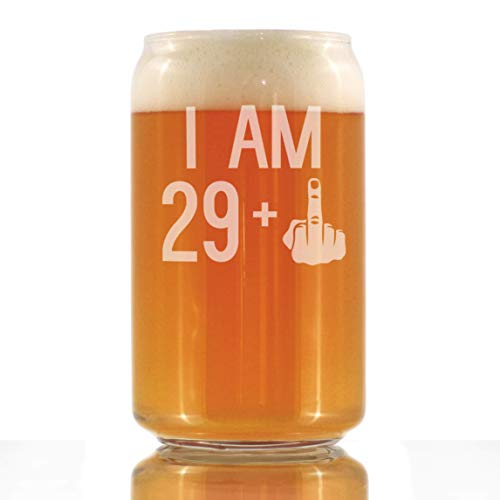 I Am 29 + 1 Middle Finger - 16 oz Beer Can Pint Glass - Funny 30th Birthday Gifts for Men Turning 30 (Thirty Fingers)