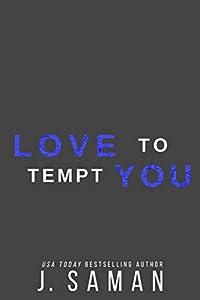 Love to Tempt You: A Forbidden Rockstar Standalone (Wild Love Book 5)