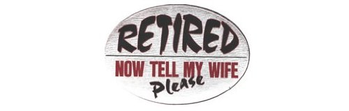 Knockout 596H Retired Now Tell My Wife Please Hitch Cover