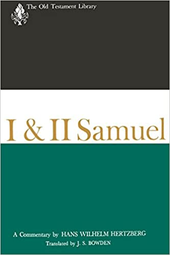 I & II Samuel: A Commentary (The Old Testament Library)