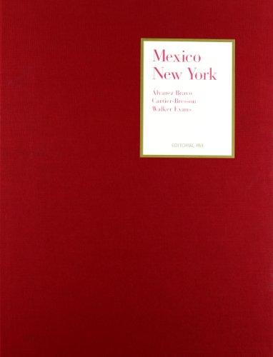 Mexico/New York: Alvarez Bravo, Cartier Bresson, Walker Evans