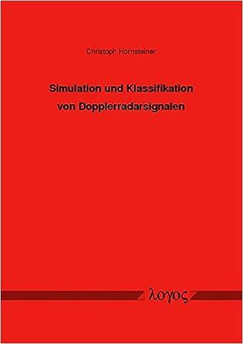 Simulation Und Klassifikation Von Dopplerradarsignalen