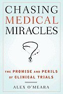 Read Online Chasing Medical Miracles (09) by O'Meara, Alex [Hardcover (2009)] ebook