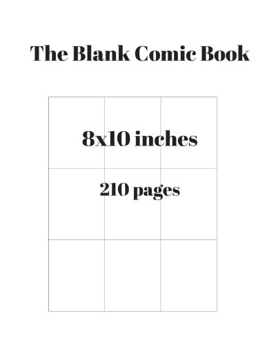 Download The Blank Comic Book: Blank Comic Book,8x10 inches,210 pages, Draw Your Own Awesome Comics (Volume 15) pdf epub