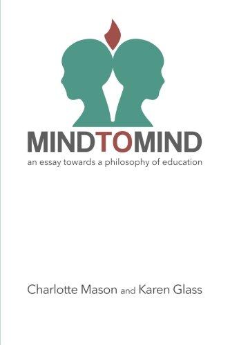 Mind to Mind: An Essay Towards a Philosophy of - Glasses Karen