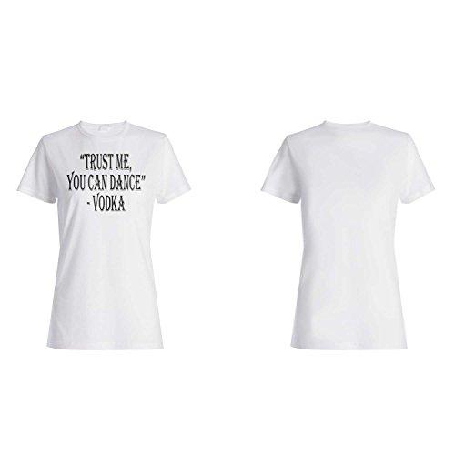 Confíe en que usted puede bailar la novedad divertida de la vodka camiseta de las mujeres c44f
