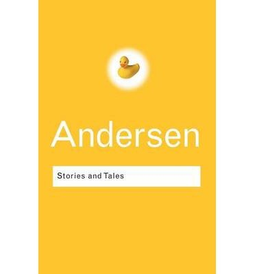 By Hans Christian Andersen - Stories and Tales (Routledge Classics) (2nd Edition) (2002-09-16) [Paperback]