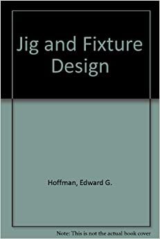 Book Jig and Fixture Design