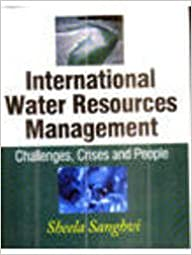 Book International Water Resources Management ; Challenges, Crises and People