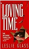 Loving Time, Leslie Glass, 0553096923
