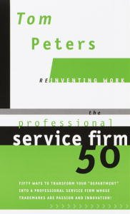 The Professional Service Firm50 (Reinventing Work)