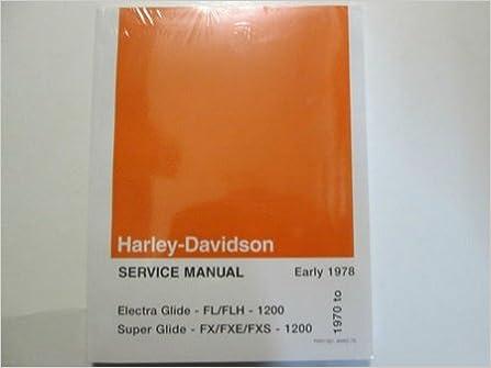 1976 1977 1978 Harley Davidson Electra Super Glide Service Repair Manual Set New Harley Davidson Amazon Com Books