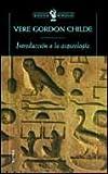 img - for INTRODUCCION A LA ARQUEOLOGIA book / textbook / text book