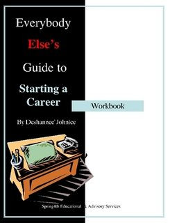 Download Everybody Else's Guide To Starting A Career pdf epub