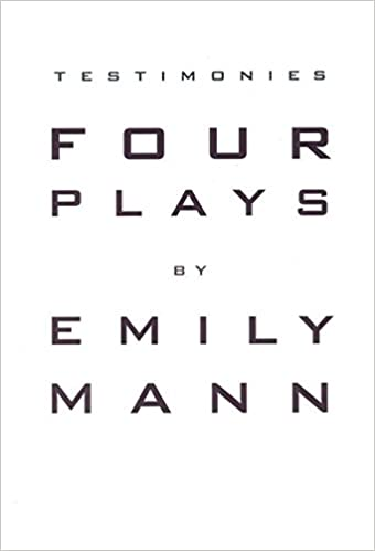 Testimonies four plays emily mann 9781559361170 amazon books fandeluxe Images