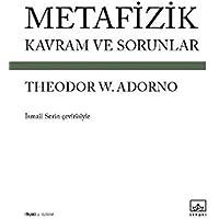 Metafizik-Kavram ve Sorunlar