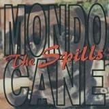 Mondo Cane by Spills (1998-02-24)