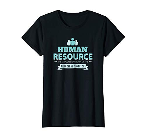 Womens Human Resource Employee's Version Principal's Office T-Shirt Medium Black