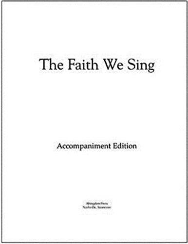 The Faith We Sing Accompaniment Edition Loose-Leaf ()