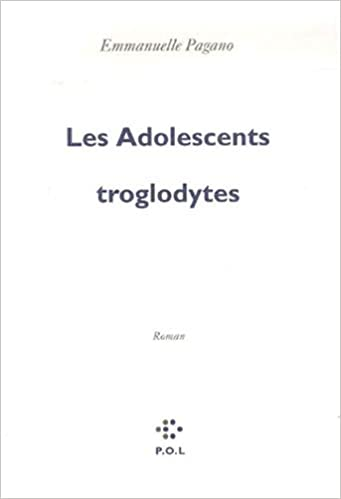 Les Adolescents troglodytes (FICTION) (French Edition)