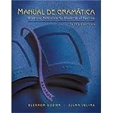 Manual De Gramatica - Third Edition