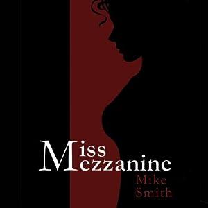 Miss Mezzanine Audiobook