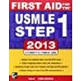 img - for First Aid for the USMLE Step 1 2013 by Le, Tao, Bhushan, Vikas [McGraw-Hill Medical, 2012] (Paperback) 23rd Edition [Paperback] book / textbook / text book