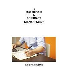 La mise en place du Contract Management (French Edition)