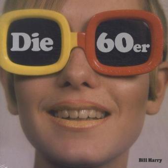 Die 60er Jahre im Bild