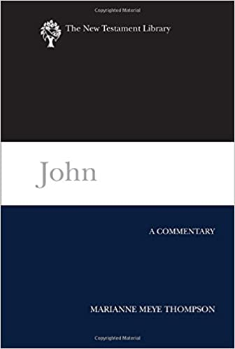 Book John: A Commentary (New Testament Library)