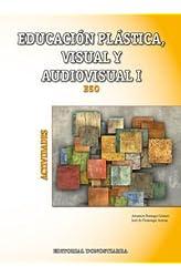 Descargar gratis Educación Plástica, Visual Y Audiovisual I - Actividades en .epub, .pdf o .mobi