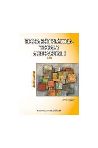 Educación Plástica, Visual Y Audiovisual I