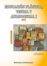 Descargar Libro Educación Plástica, Visual Y Audiovisual I - Actividades Amancio Paniego Gómez