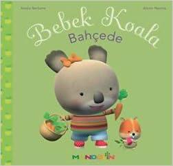 Scribd télécharger des livres gratuits Bebek Koala-Bahcede PDF 9751026857 by Nadia Berkane