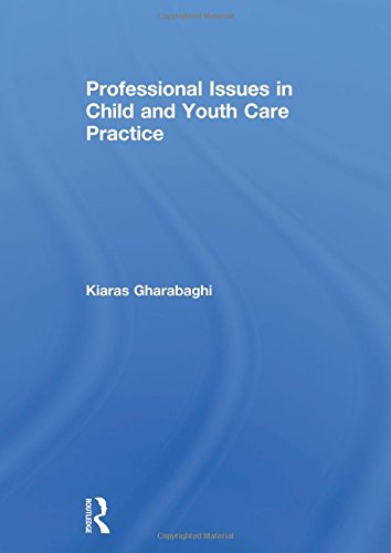Professional Issues in Child and Youth Care Practice