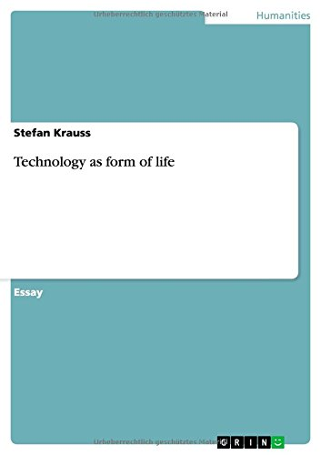 Technology as form of life pdf