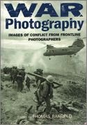 War Photography: Images of Conflict from Frontline Photographers ebook