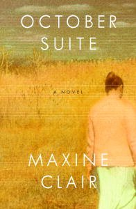 October Suite: A Novel by [Clair, Maxine]