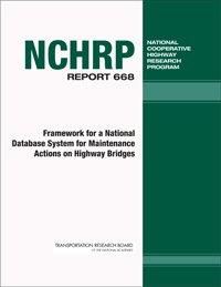 Download Framework for a National Database System for Maintenance Actions on Highway Bridges pdf epub