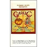 Garlic Is As Good As Ten Mothers [VHS]